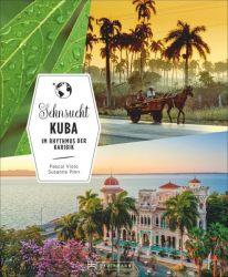 Sehnsucht Kuba