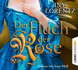 Der Fluch der Rose (Audio-CD)