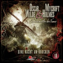 Oscar Wilde & Mycroft Holmes - Folge 10 (Audio-CD)