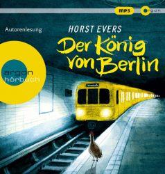 Der König von Berlin (Audio-CD)