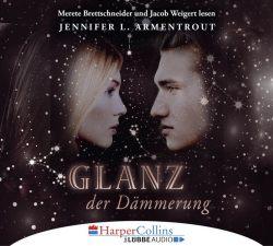 Glanz der Dämmerung (Audio-CD)