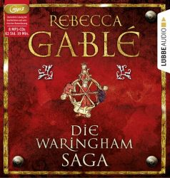 Die Waringham-Saga (Audio-CD)