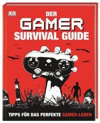 Der Gamer Survival Guide