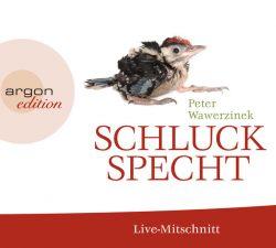 Schluckspecht (Audio-CD)