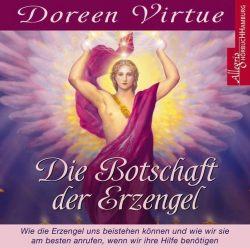Die Botschaft der Erzengel (Audio-CD)