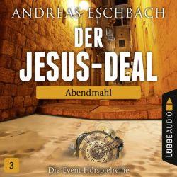 Der Jesus-Deal - Folge 03 (Audio-CD)