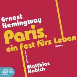 Paris, ein Fest fürs Leben (Audio-CD)