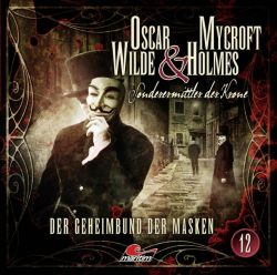 Oscar Wilde & Mycroft Holmes - Folge 12 (Audio-CD)