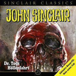 John Sinclair Classics - Folge 25 (Audio-CD)