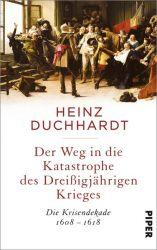 Der Weg in die Katastrophe des Dreißigjährigen Krieges