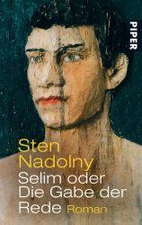Selim oder Die Gabe der Rede