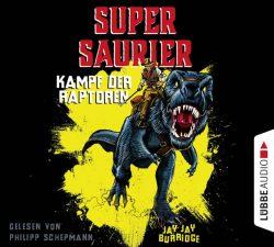 Supersaurier - Kampf der Raptoren (Audio-CD)