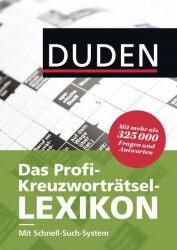Duden – Das Profi-Kreuzworträtsel-Lexikon mit Schnell-Such-System