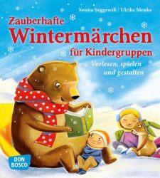 Zauberhafte Wintermärchen für Kindergruppen