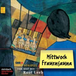 Mittwoch Frauensauna (Audio-CD)