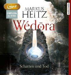 Wédōra – Schatten und Tod (Audio-CD)