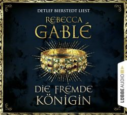 Die fremde Königin (Audio-CD)