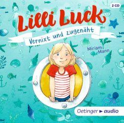 Lilli Luck Vernixt und zugenäht (3 CD) (Audio-CD)