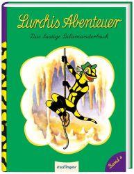 Lurchis Abenteuer 4: Das lustige Salamanderbuch