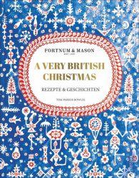 Fortnum & Mason: A Very British Christmas