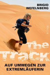 The Track – Auf Umwegen zur Extremläuferin