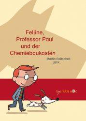 Felline, Professor Paul und der Chemiebaukasten