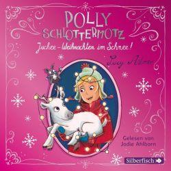 Polly Schlottermotz: Juchee – Weihnachten im Schnee! (Audio-CD)