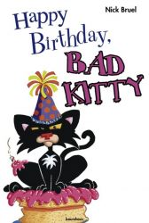 Happy Birthday, Bad Kitty!