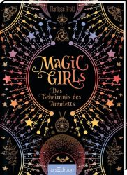 Magic Girls - Das Geheimnis des Amuletts (Magic Girls)