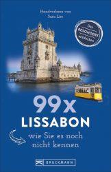 99 x Lissabon, wie Sie es noch nicht kennen