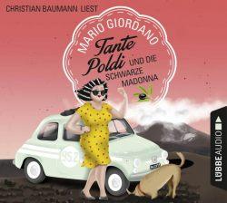 Tante Poldi und die Schwarze Madonna (Audio-CD)