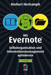 Mit Evernote Selbstorganisation und Informationsmanagement optimieren