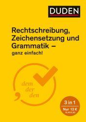 Ganz einfach! - Rechtschreibung, Zeichensetzung und Grammatik