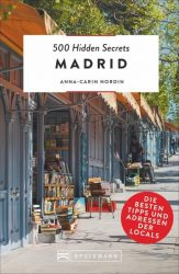 500 Hidden Secrets Madrid