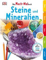 Das Mach-Malbuch. Steine und Mineralien