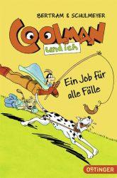 Coolman und ich. Ein Job für alle Fälle