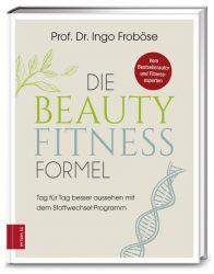 Die Beauty-Fitness-Formel
