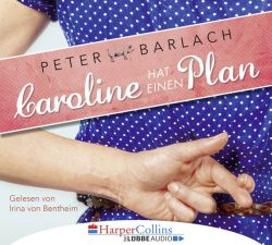 Caroline hat einen Plan (Audio-CD)