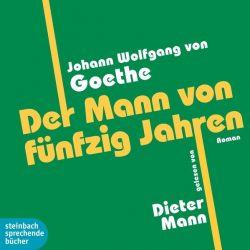 Der Mann von fünfzig Jahren (Audio-CD)