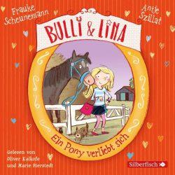 Bulli & Lina 1: Ein Pony verliebt sich (Audio-CD)