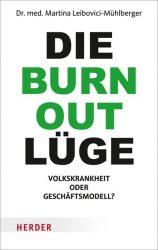 Die Burnout-Lüge