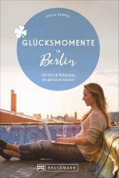 Glücksmomente in Berlin