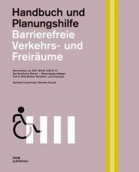 Barrierefreie Verkehrs- und Freiräume. Kommentar zur DIN 18040-3