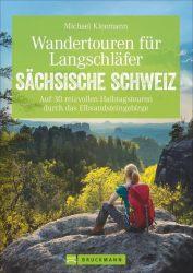 Wandertouren für Langschläfer Sächsische Schweiz