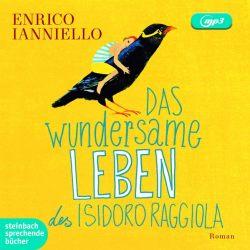 Das wundersame Leben des Isidoro Raggiola (Audio-CD)