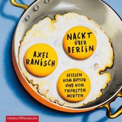 Nackt über Berlin (Audio-CD)