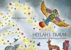 Heelahs Traum