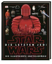 Star Wars™ Die letzten Jedi. Die illustrierte Enzyklopädie