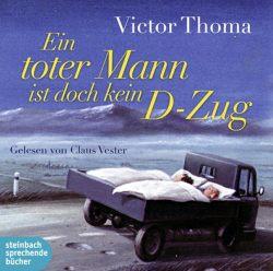 Ein toter Mann ist doch kein D-Zug (Audio-CD)