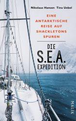 Die S.E.A.-Expedition – Eine antarktische Reise auf Shackletons Spuren